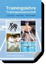 Trainingslehre - Trainingswissenschaft: Leistung - Training - Wettkampf